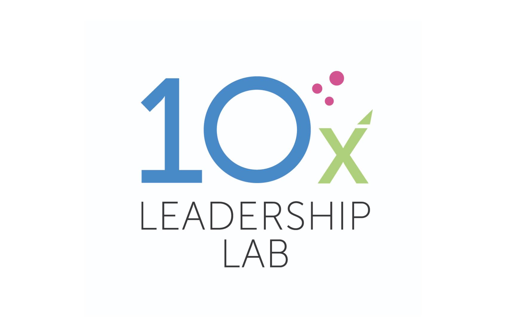 10x Leadership Lab