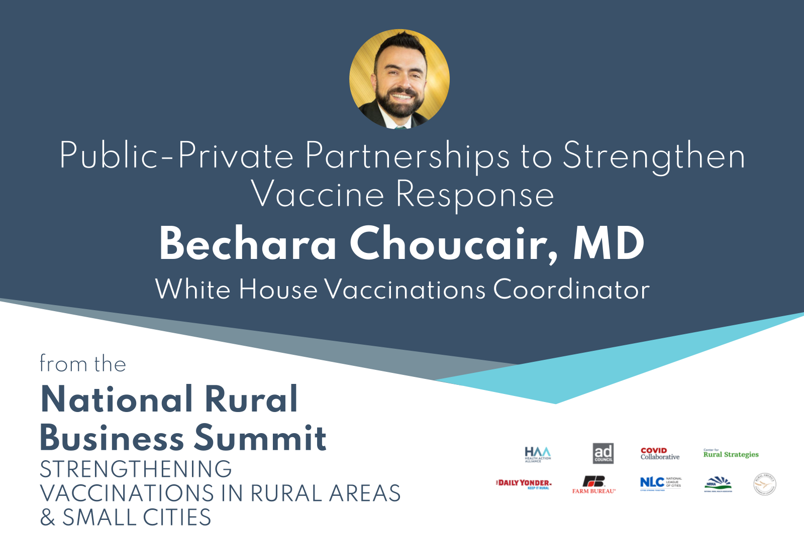 Bechara Choucair, MD – White House Vaccinations Coordinator
