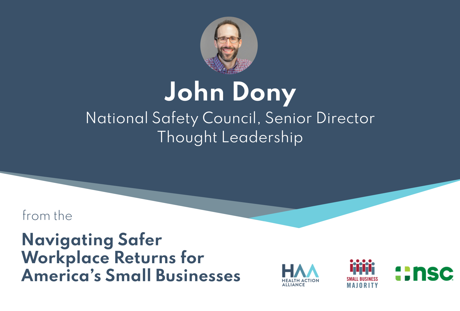 Navigating Safer Workplace Returns for America's Small Businesses – John Dony, NSC