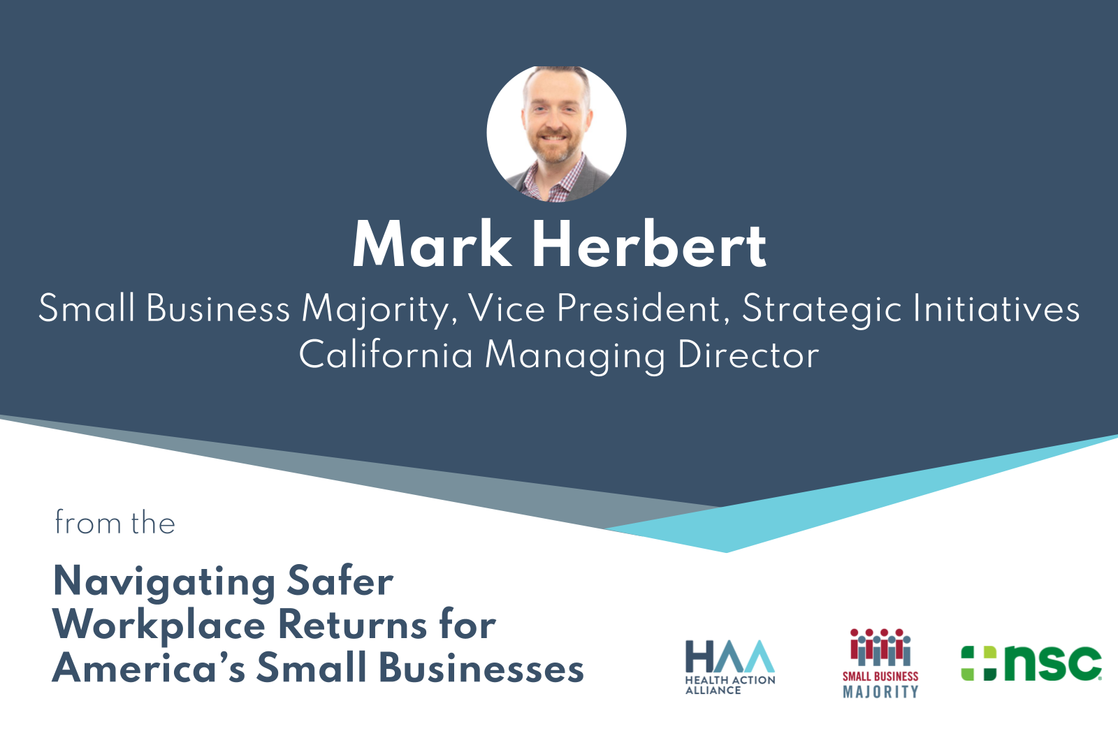 Navigating Safer Workplace Returns for America's Small Businesses - Mark Herbert, Small Business Majority