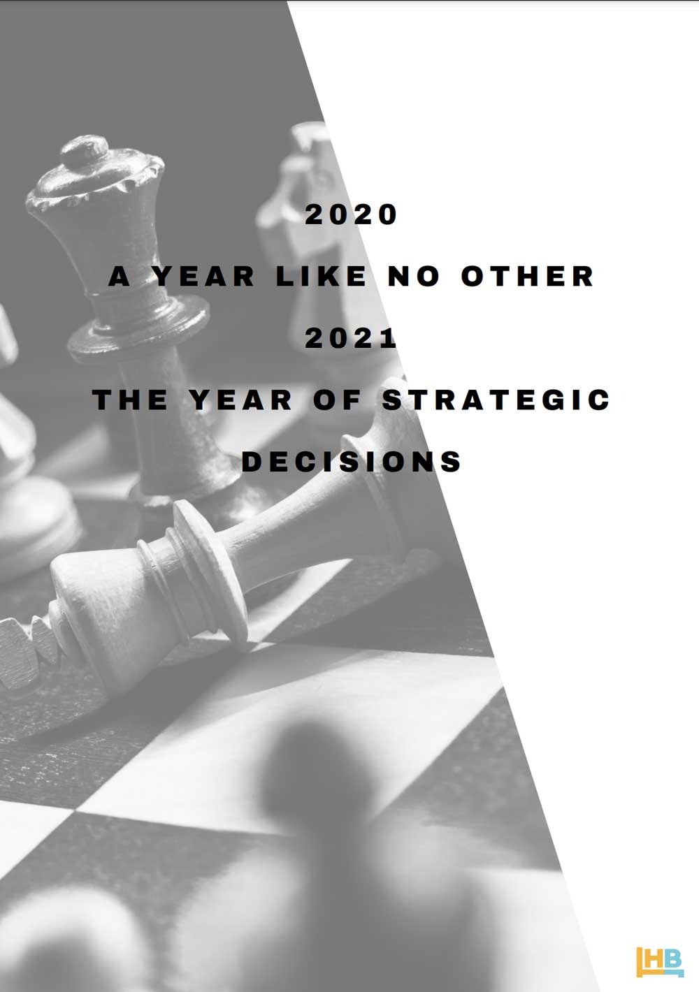2020 a year like no other 2021 the year of strategic decisions