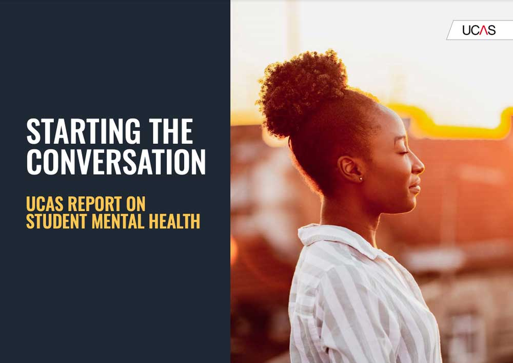 Starting the Conversation - UCAS Report of Student Mental Health