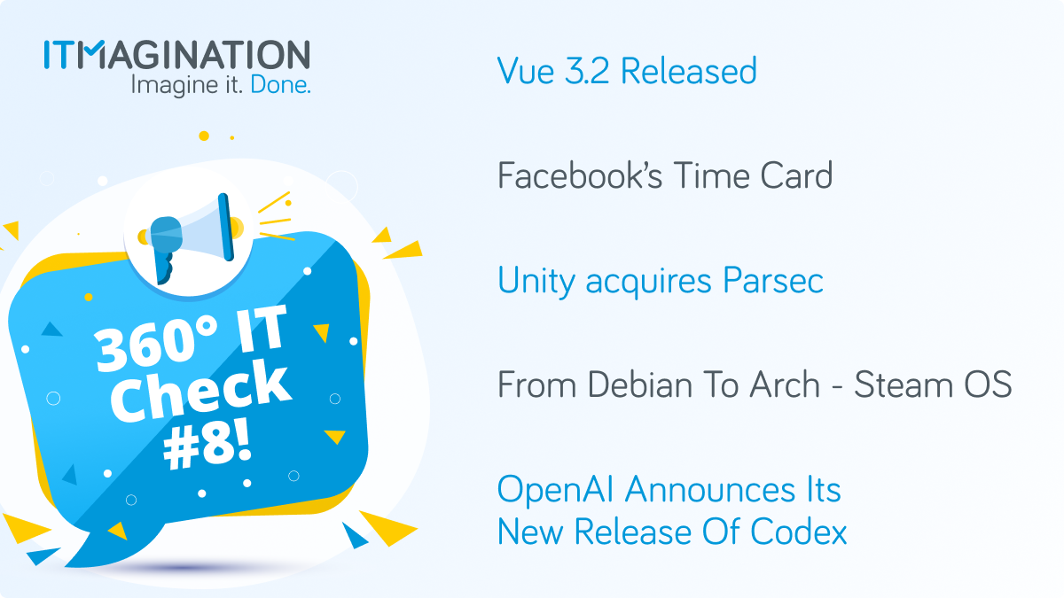360° IT Check #8 - Vue 3.2 released, Facebook open sources their data center solution, Unity now has a solution to the work-from-home problem, and more!