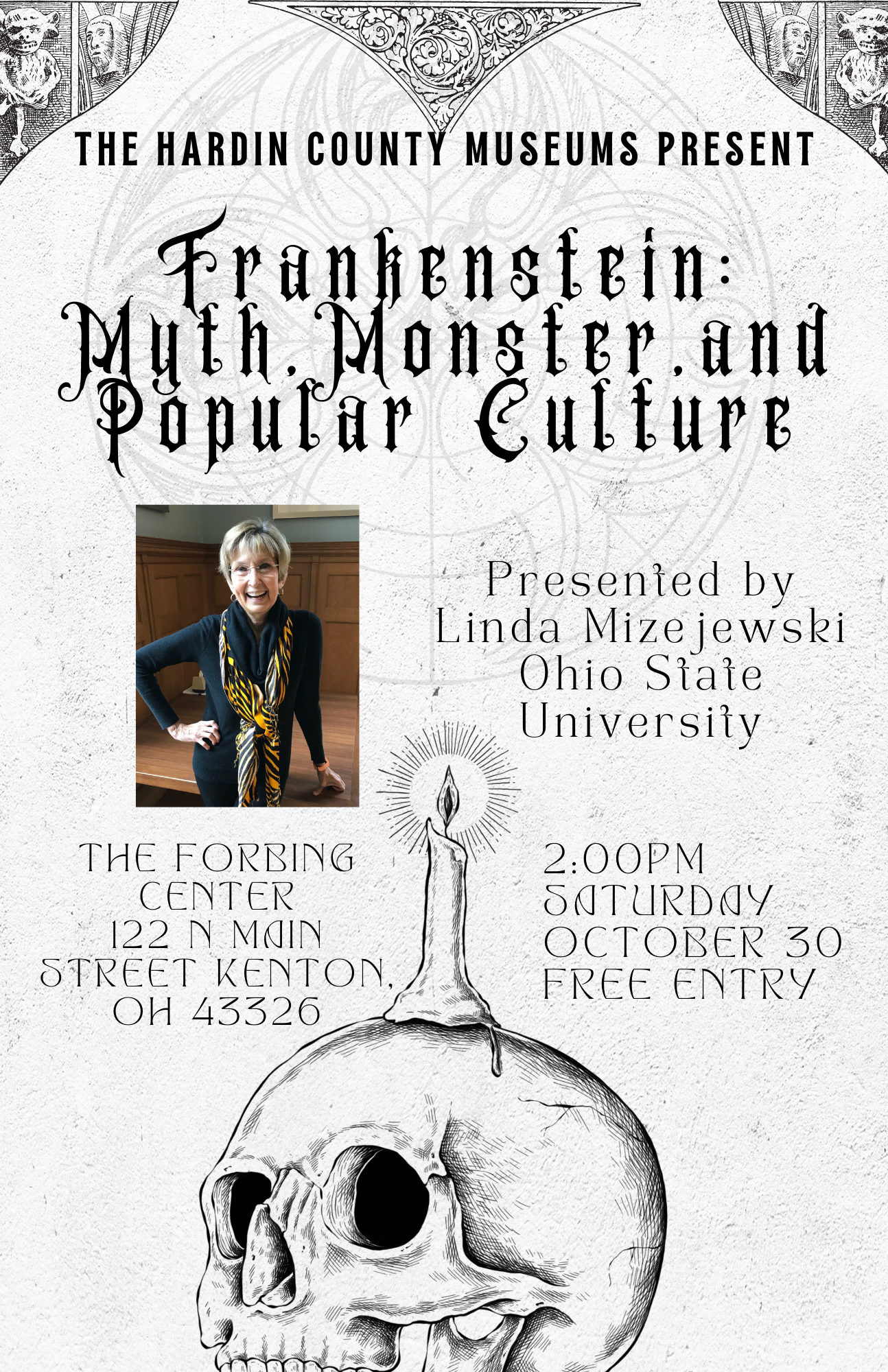 The Hardin County Museums Present Frankenstein: Myth, Monster, and Pop Culture