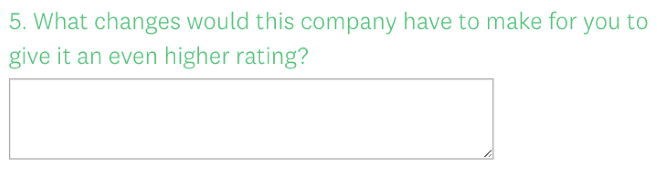 The follow-up, open-ended prompt for the Net Promoter question