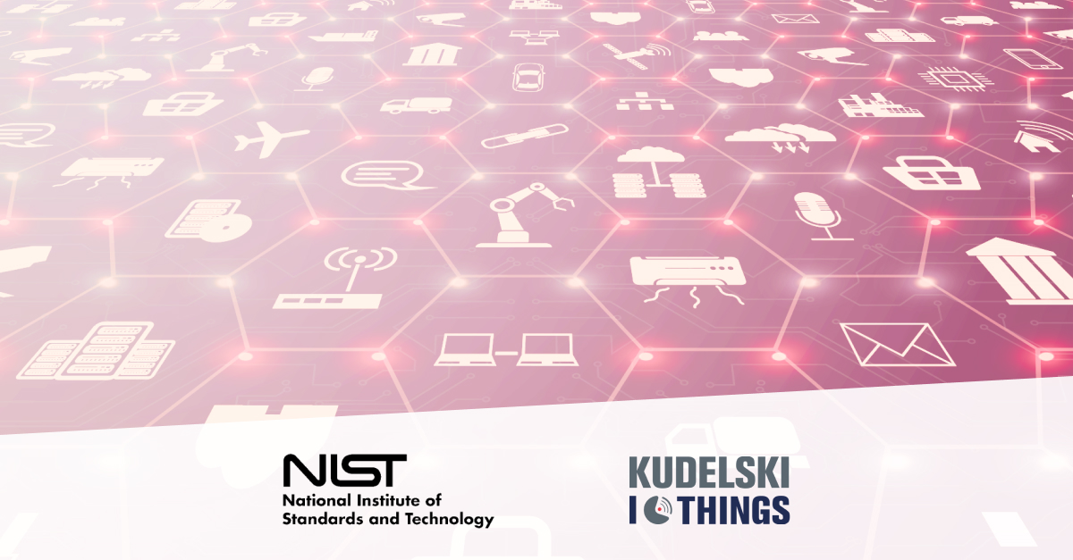 Complying with new NIST 8259 series security standards to address growing IoT security threats