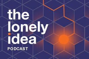 The Lonely Idea Podcast