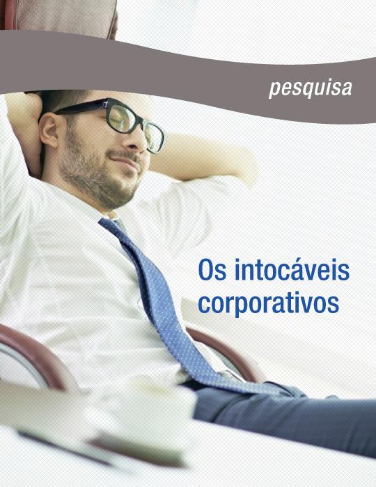 Os Intocáveis Corporativos