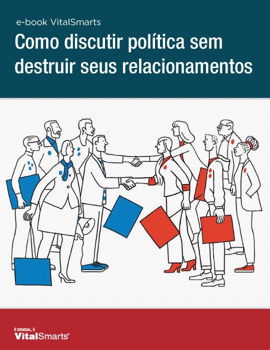 Como Discutir Política sem Destruir seus Relacionamentos