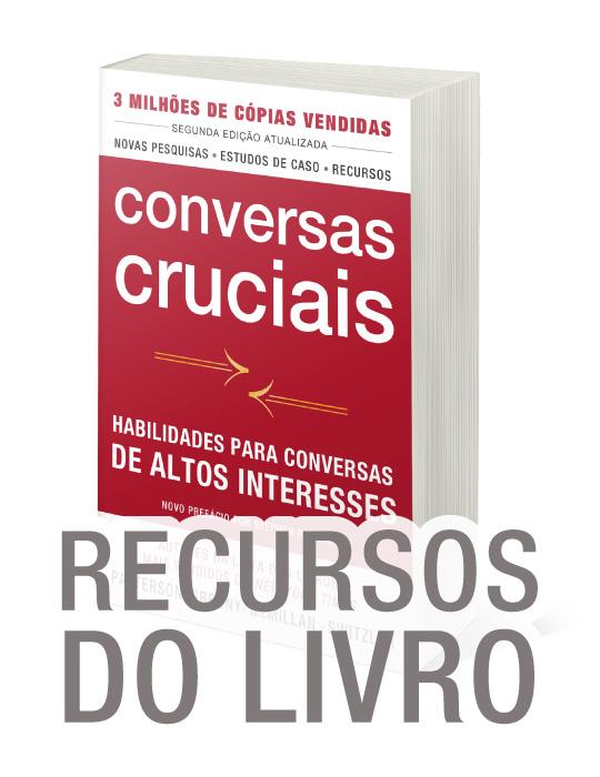 Recursos Adicionais Livro Conversas Cruciais