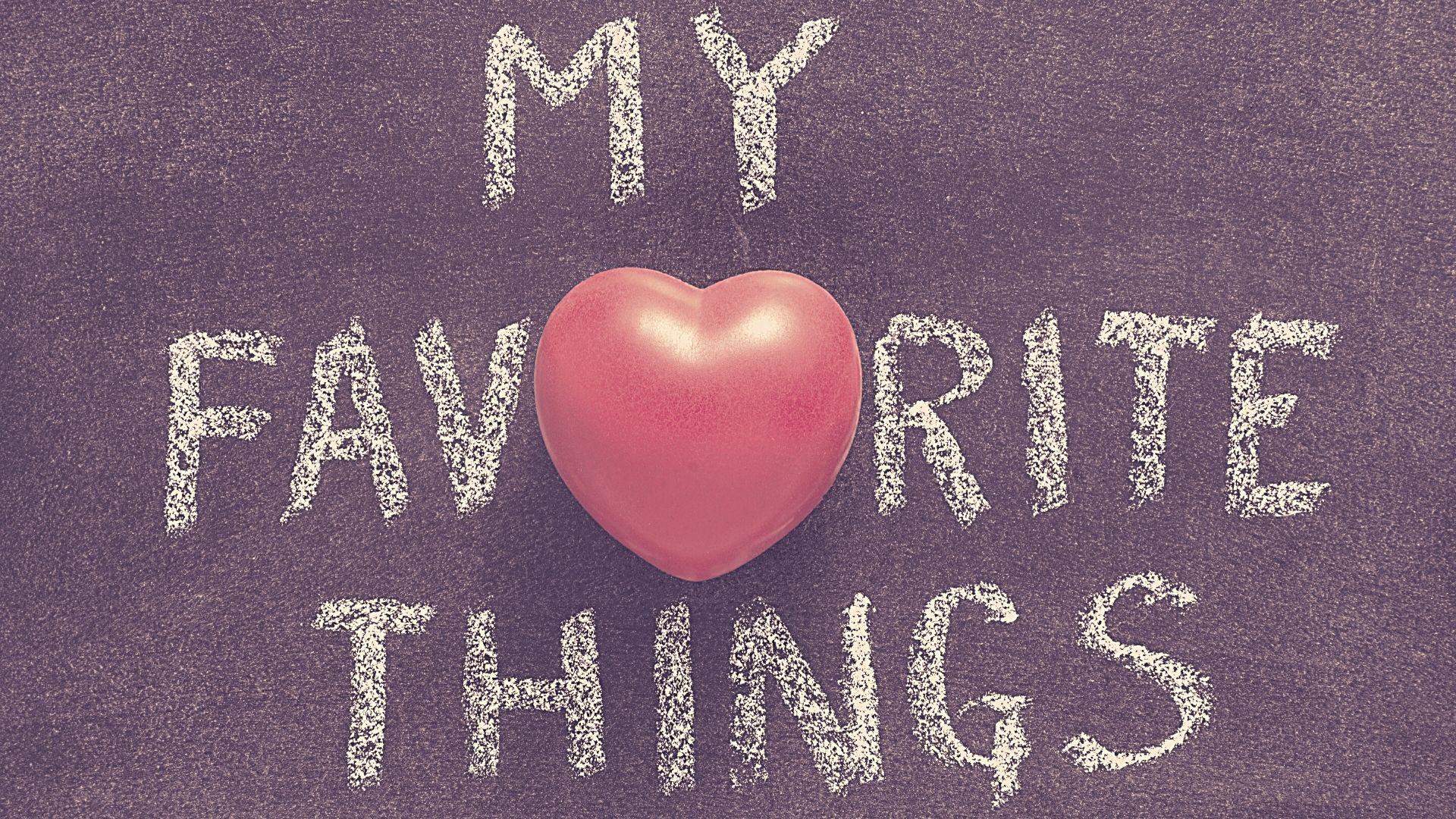 Dr. Clark's Favorite Things!