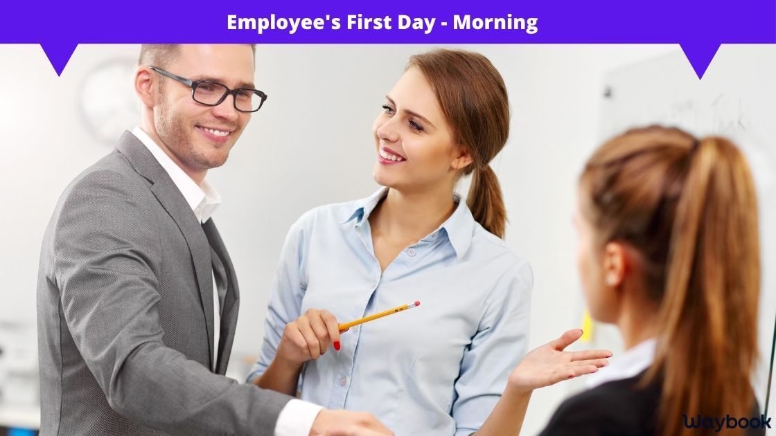 Employee first day morning