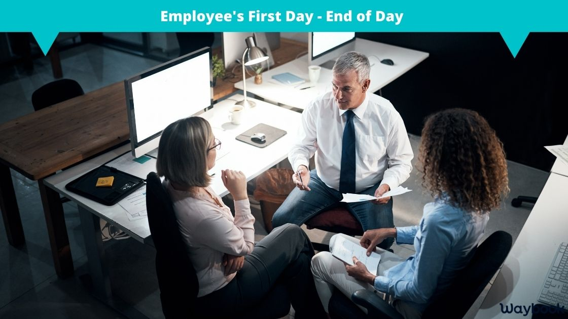 Employee first day end of day