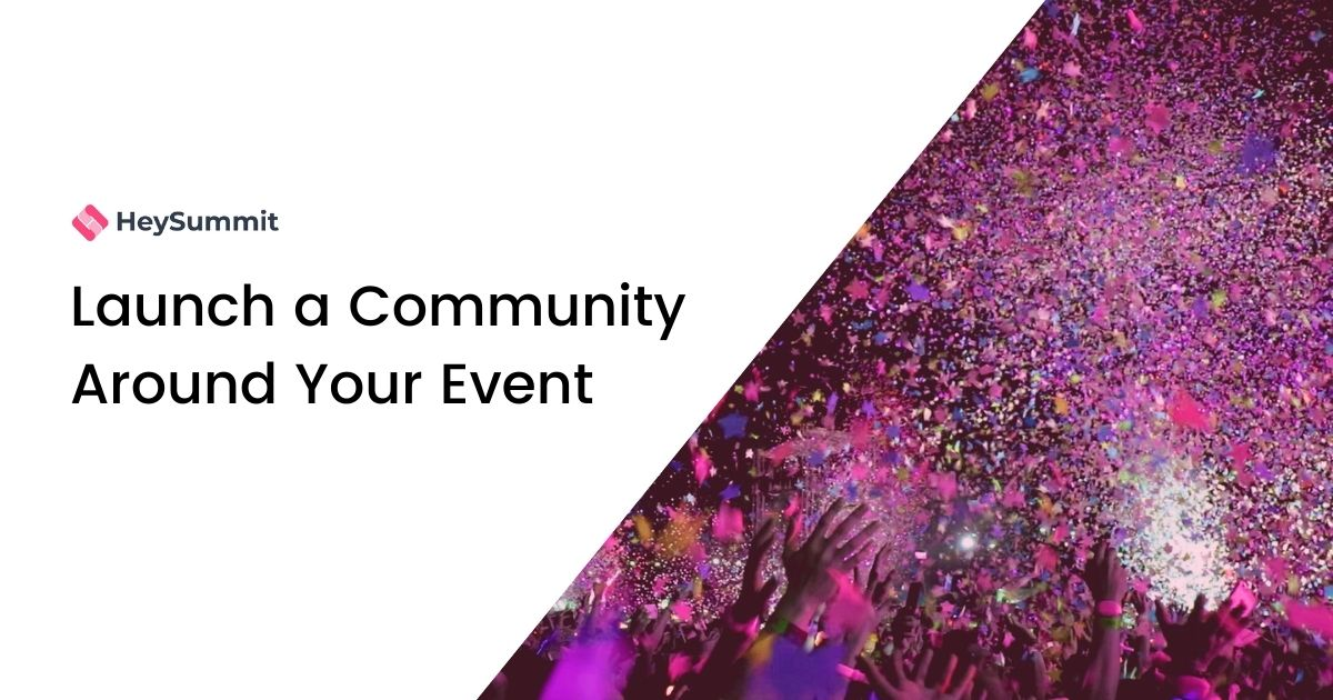 Launch a Community Around Your Event