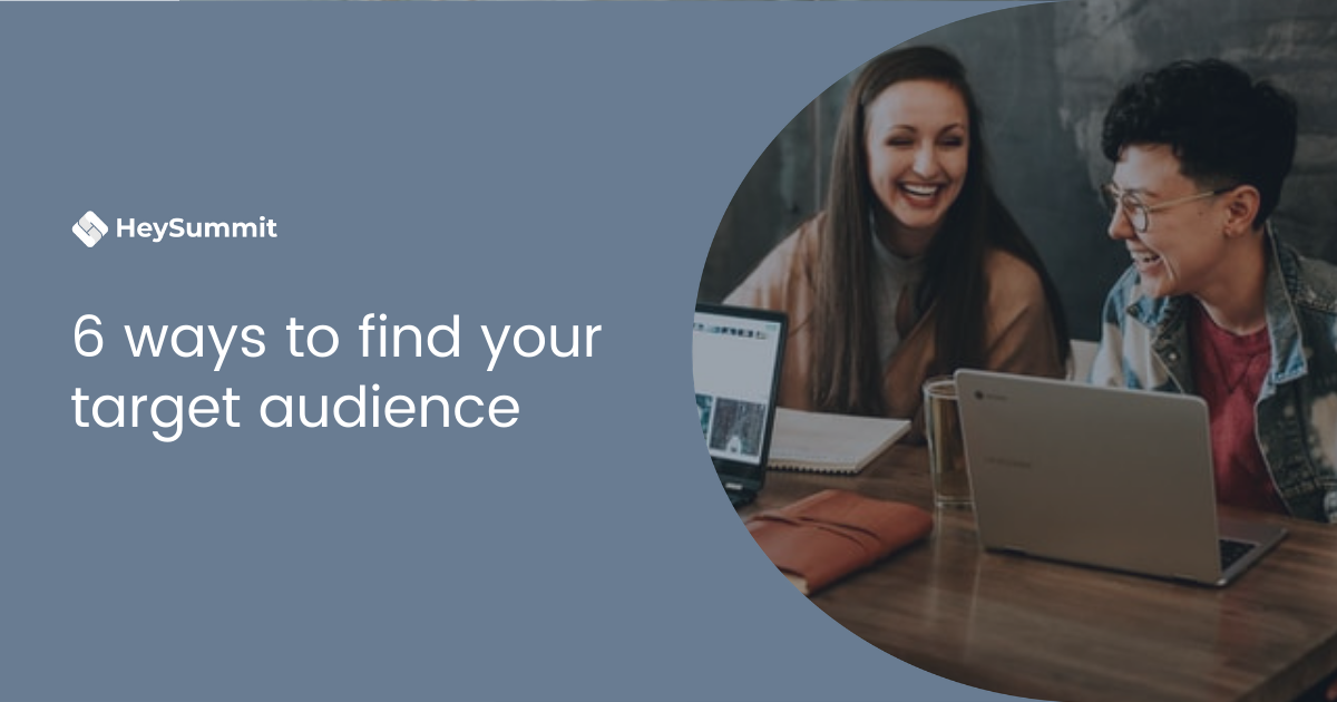 6 ways to find your target audience