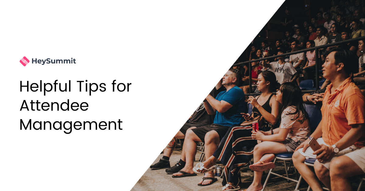 Helpful Tips for Attendee Management