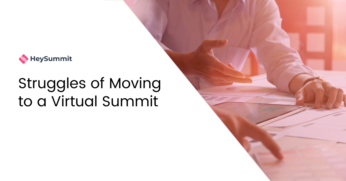 Struggles of Moving to a Virtual Summit