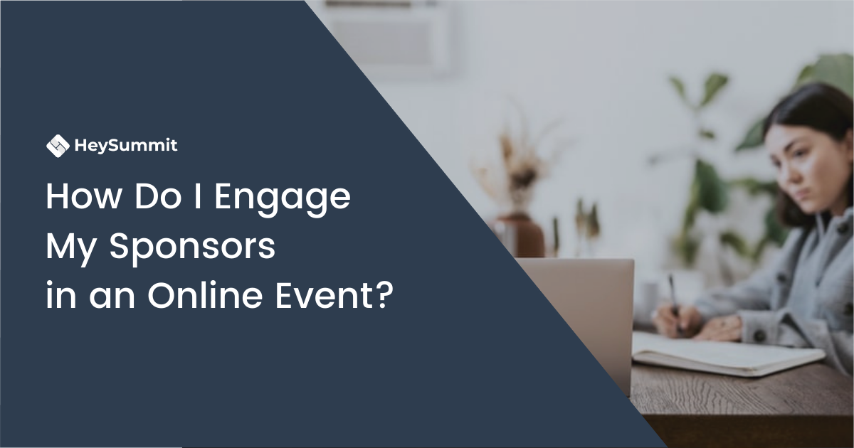 How Do I Engage My Sponsors in an Online Event?