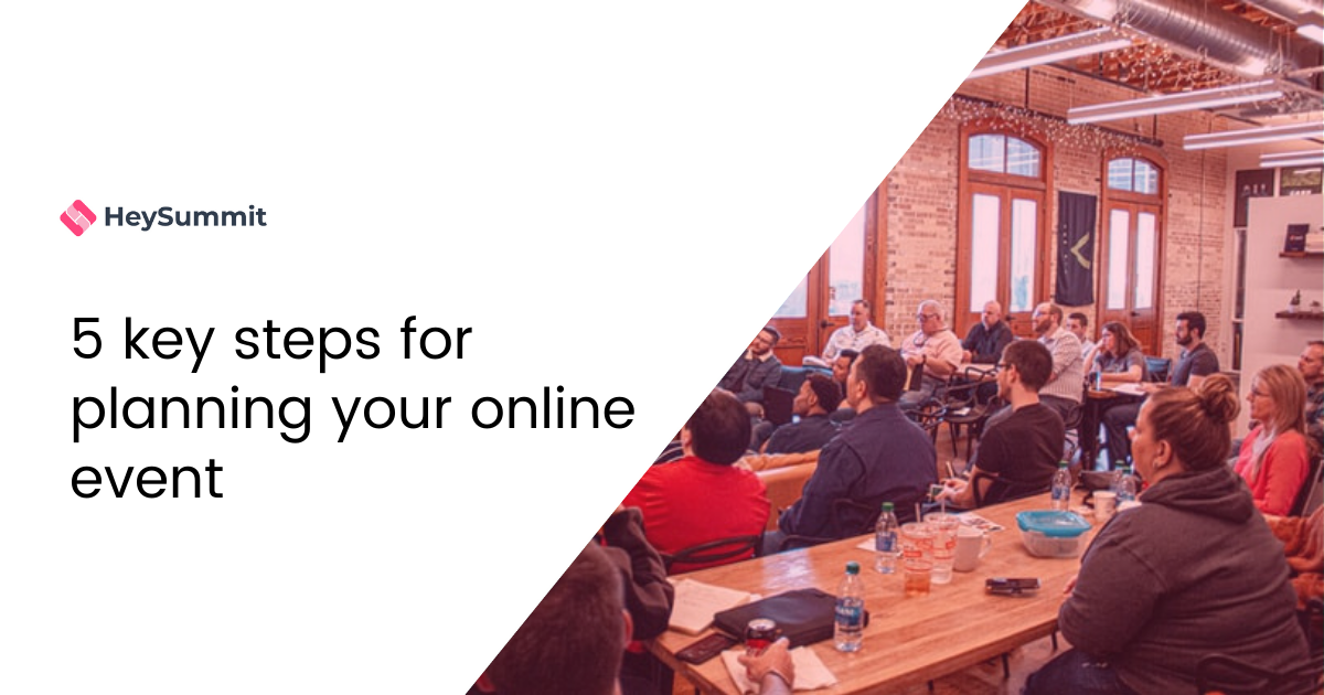 5 key steps for planning your online event