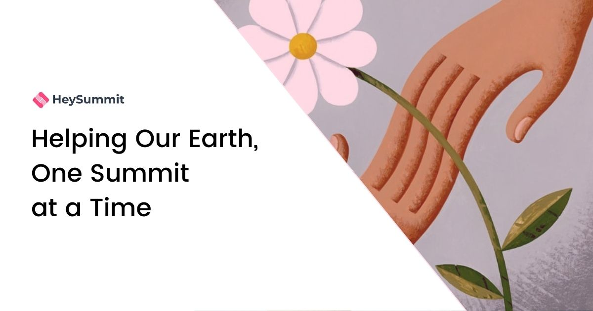 Helping Our Earth, One Summit at a Time