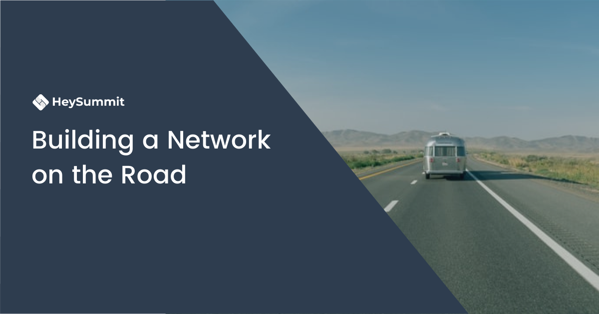 Building a Network on the Road