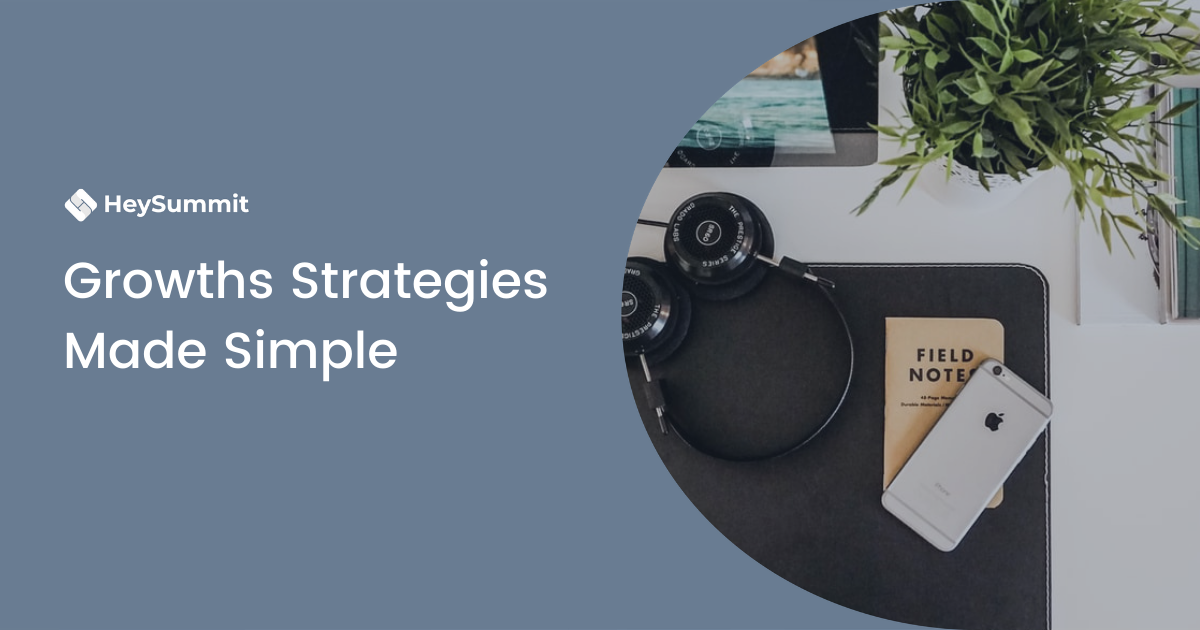 Growths Strategies Made Simple