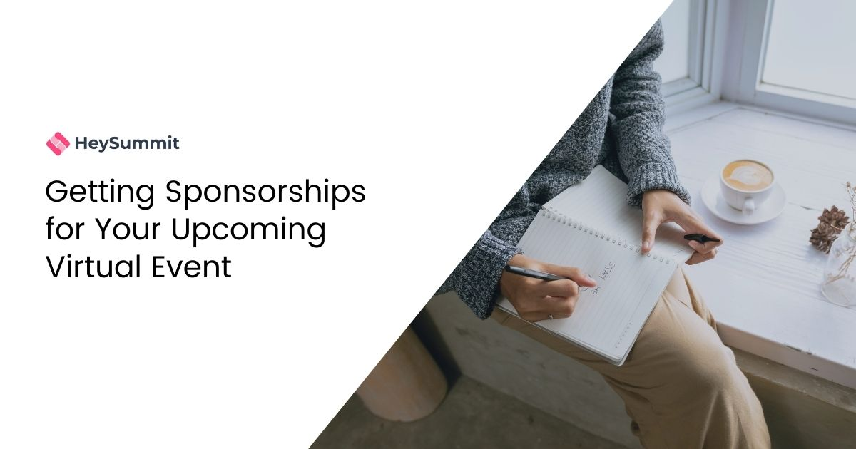 Getting Sponsorships for Your Upcoming Virtual Event