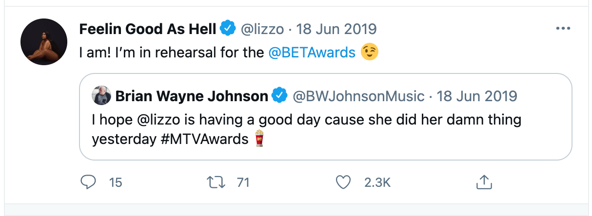"""Brian Johnson Tweet: """"I hope @lizzo is having a good day cause she did her damn thing yesterday #mtvawards."""" Lizzo quote tweet: """"I am! I'm in rehearsal for the @BETAwards"""""""