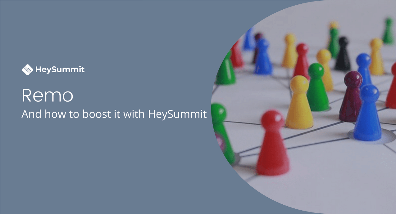 Remo (and how to boost it with HeySummit)