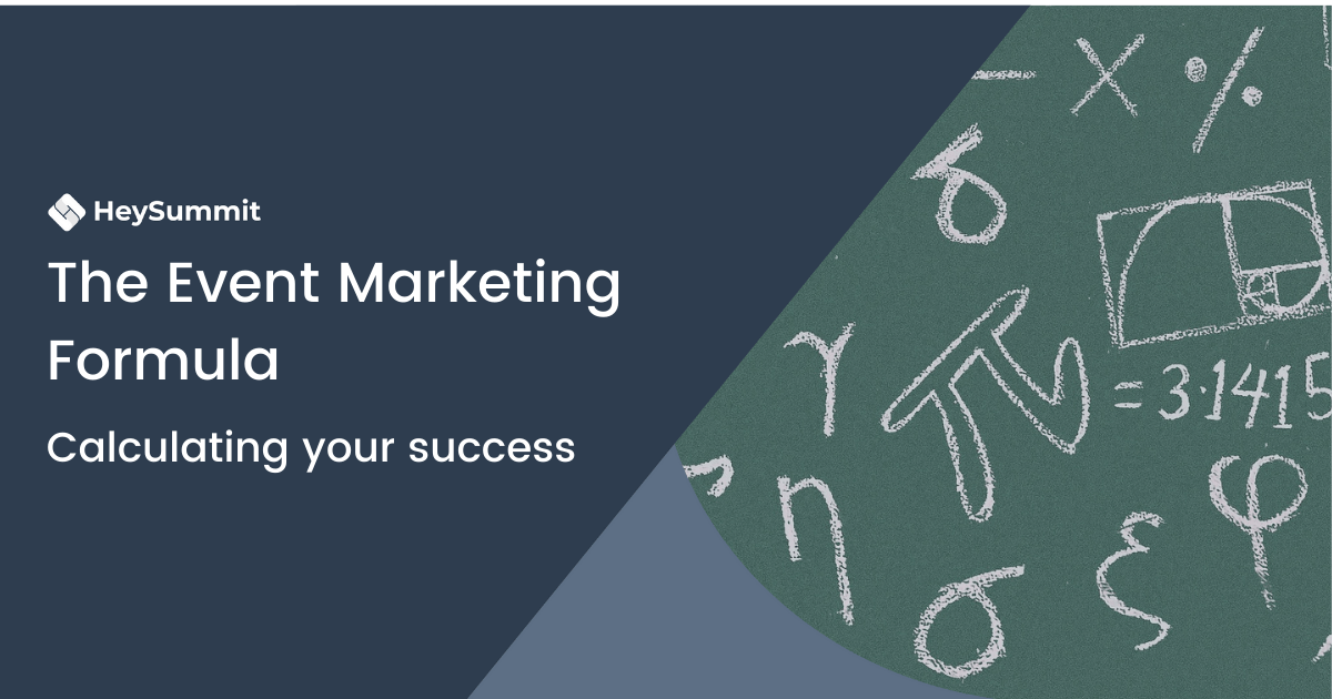 The Event Marketing Formula: How to Calculate Your Own Success