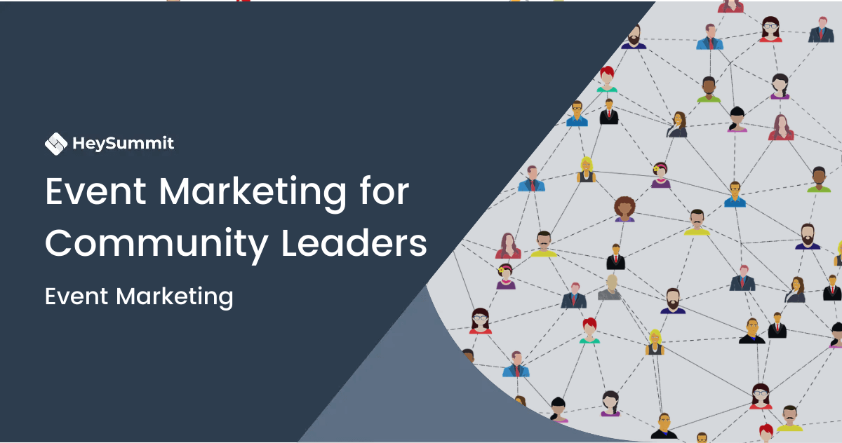 Event Marketing for Community Leaders