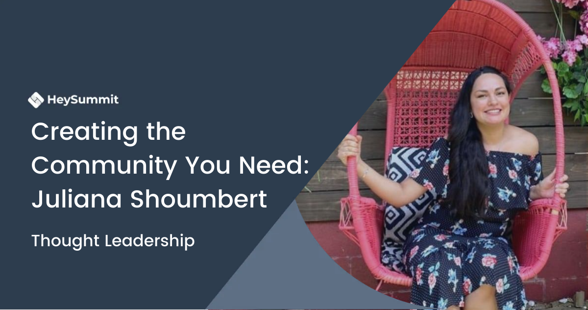 Creating the Community You Want and Need: Juliana Shoumbert