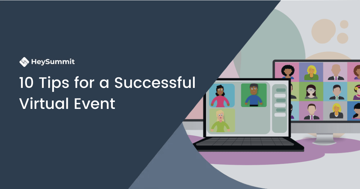 10 Tips for a Successful Virtual Event