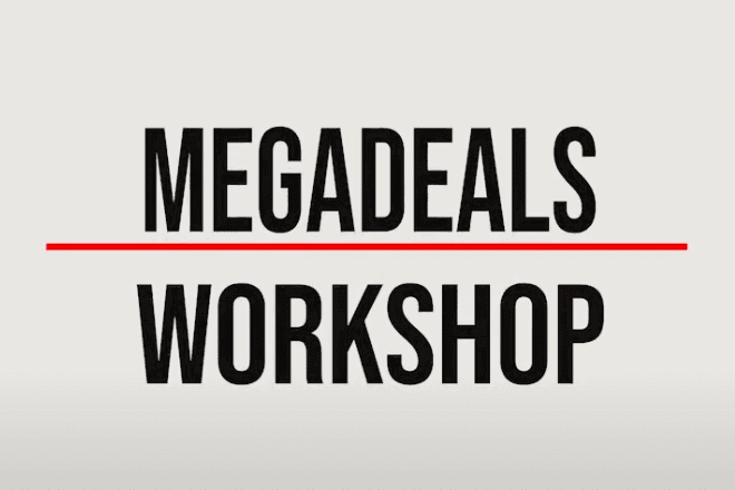 A thumbnail for the video explaining what the megadeals workshop contains.