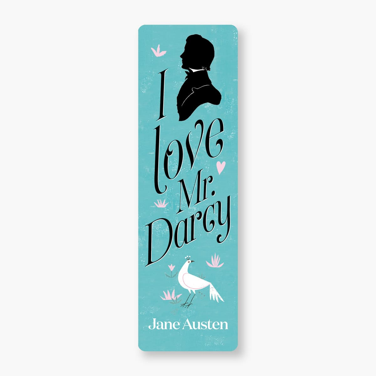 "Marcapáginas ""I love Mr. Darcy"""