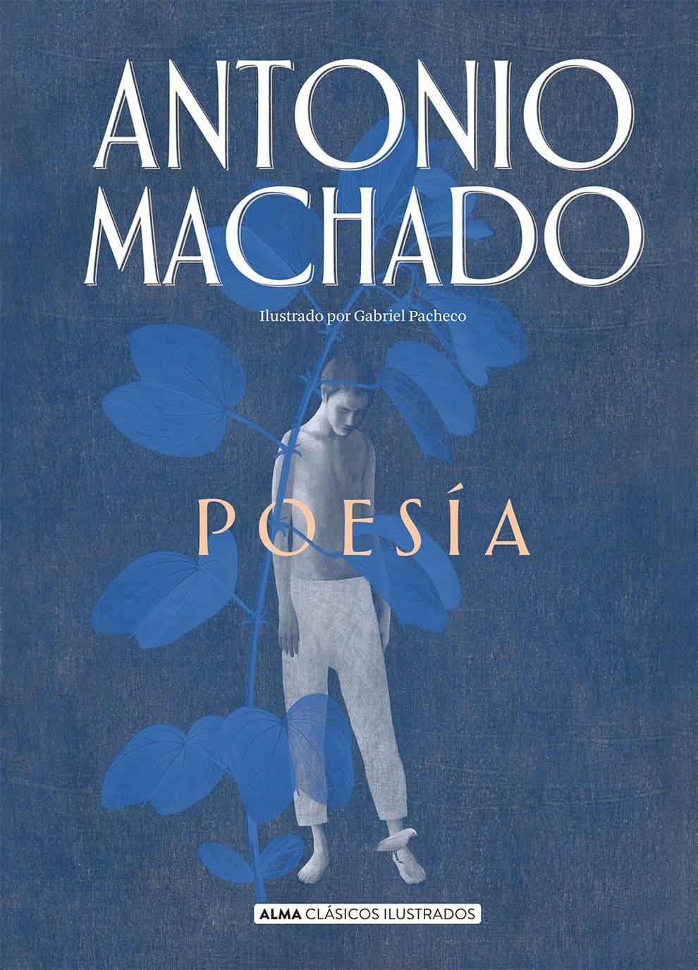 Antonio Machado. Poesía