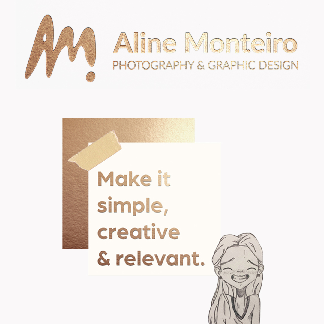 """A logo set in metalic gold sans serif type Aline Moneiro Photography and Graphic Design. Below is a corner of a picture frame with a bandaid on top and type that reads """"make it simple, creative and relebvant."""" Beside which is a. black and white illustration of a girl smiling."""