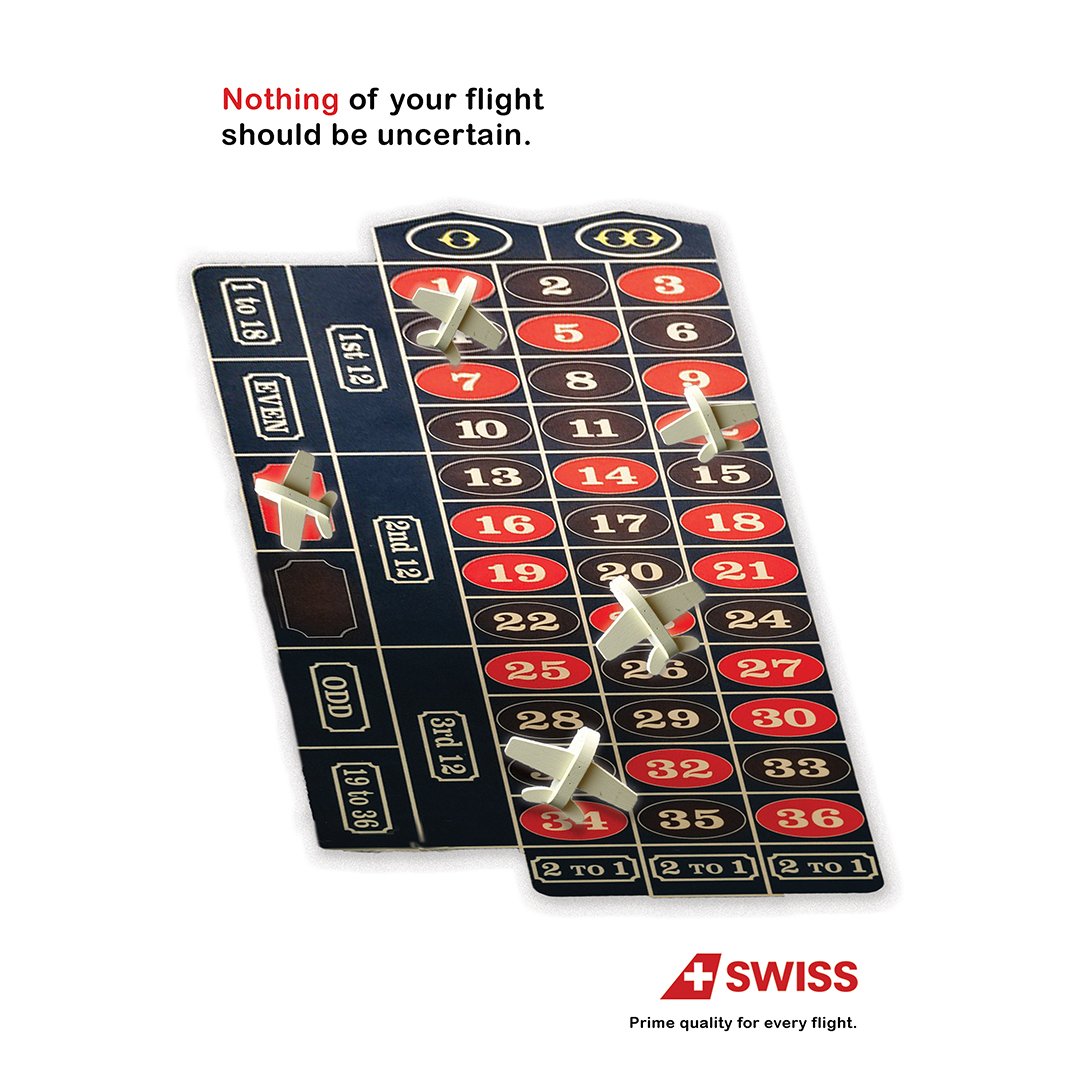 An advertisement showing toy airplaces on a roulette table with the caption reading Nothing ofYour Flight Should Be Uncertain. SwissAir