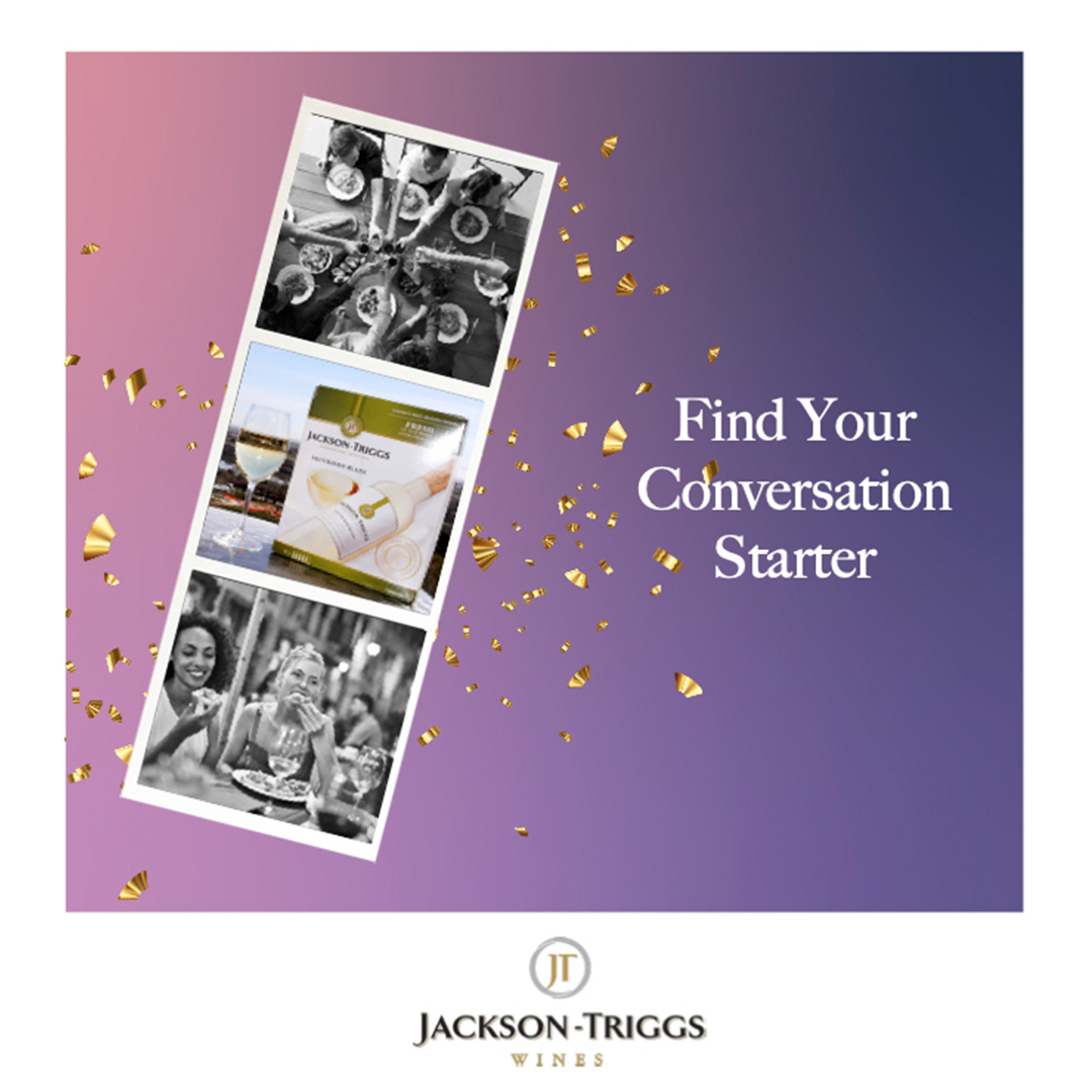 """An ad for Jackson-Triggs Wines shows three photos running vertically over a puple background with gold sparkles. Two photos are black and white and show people celebrating. The third photo on the middle shows the wine box product. The text to the right reads """"Find Your Conversation Starter."""""""