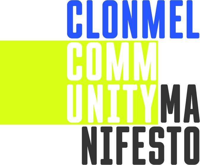Clonmel Community Manifesto