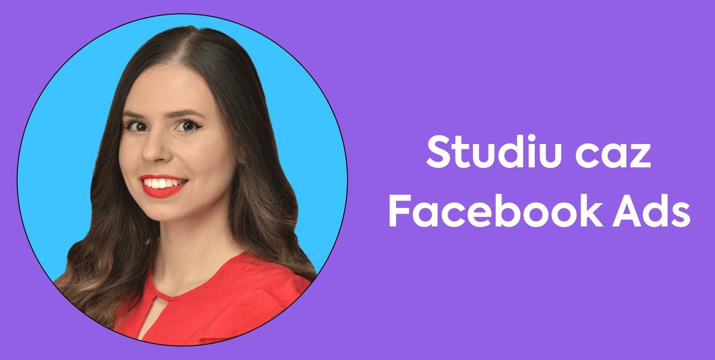 Studiu caz Facebook Ads: Creșterea conversiilor fără scăderea valorii coșului