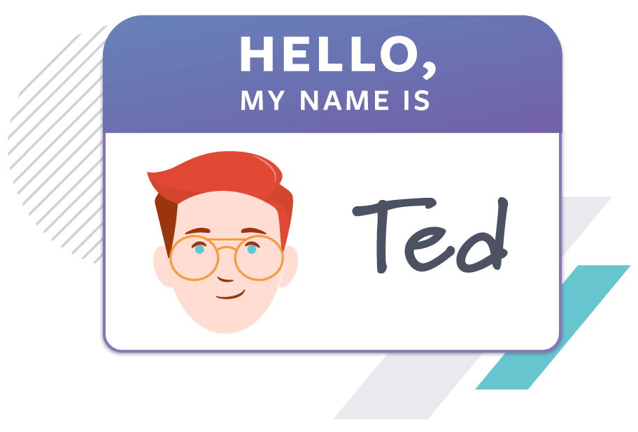 """""""Hello, My Name is Ted"""" name tag"""
