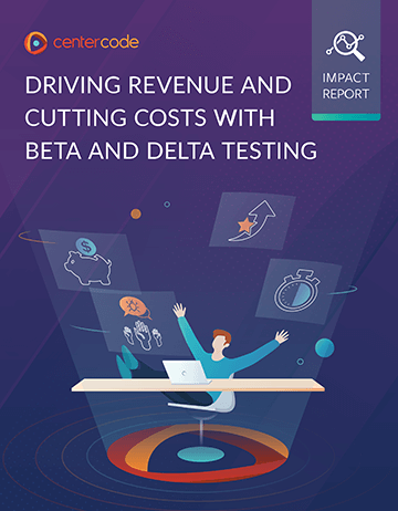 Cover Image: Driving Revenue and Cutting Costs with Beta and Delta Testing