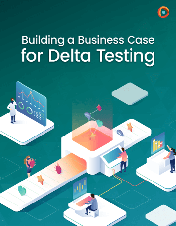 Cover Image: Building a Business Case for Delta Testing