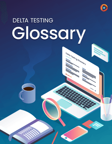 Cover Image: Delta Testing Glossary