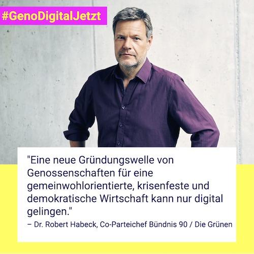 Robert Habeck #GenoDigitalJetzt