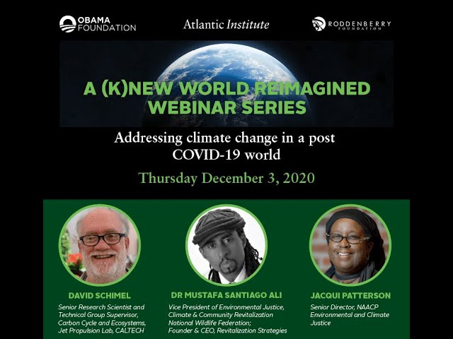Addressing Climate Change in a post COVID-10 world: Webinar 2020