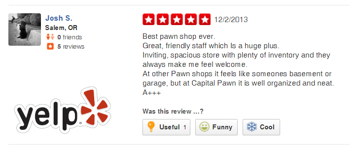 Yelp Review left for Capital Pawn of Salem, OR