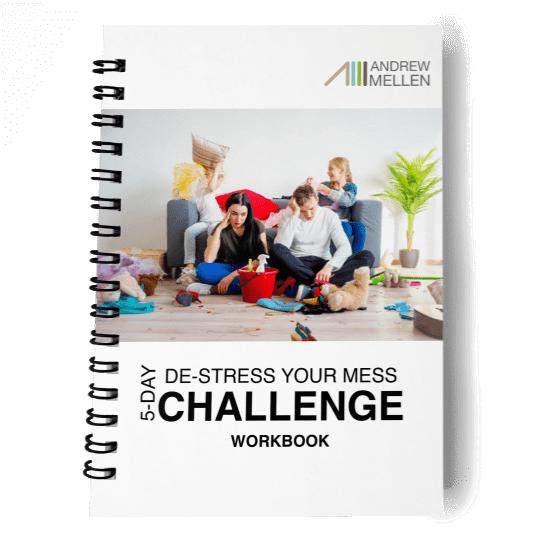 De-Stress Your Mess Workbook