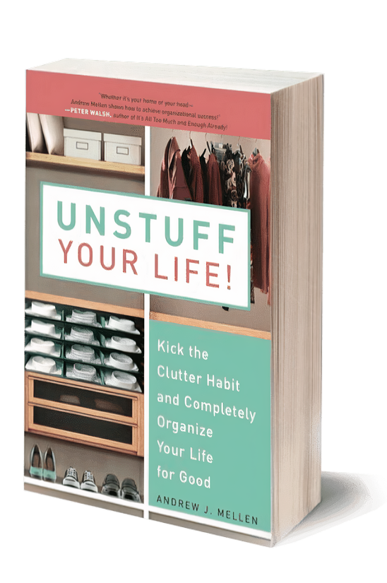The 'Unstuff Your Life!' paperback book written by Andrew Mellen displayed on a solid background.